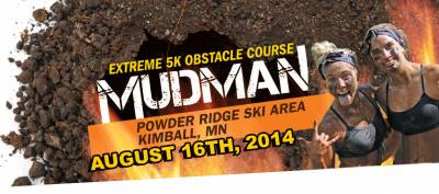 Mudman is coming to Powder Ridge!