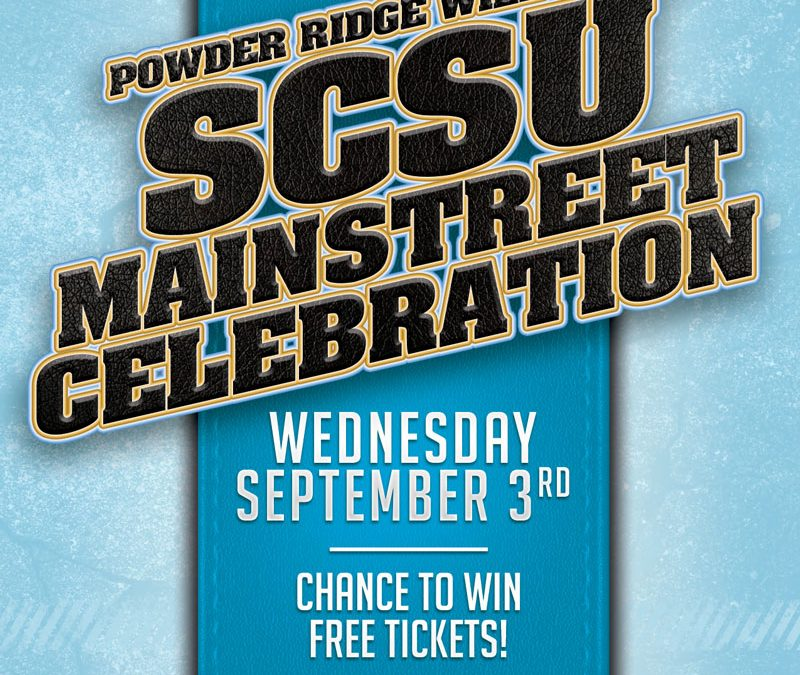 SCSU Mainstreet Celebration September 3rd! See You There!